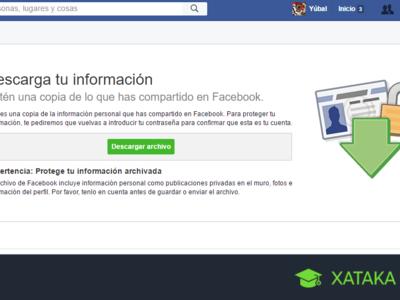 Cómo hacer una copia de tus fotos, vídeos, chats y otros datos de Facebook