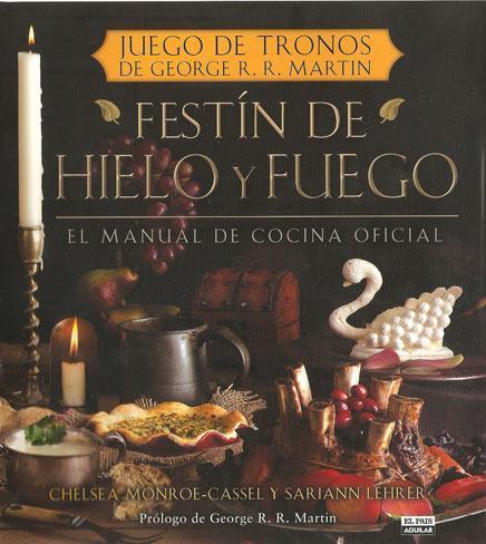 'Festín de hielo y fuego', un banquete para sumergirse en 'Juego de tronos'