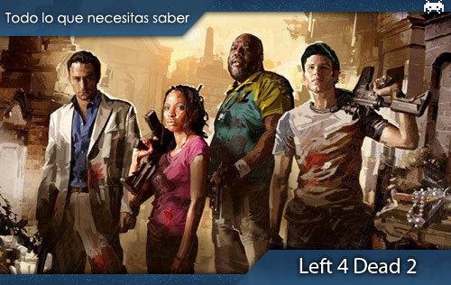 'Left4Dead2'.Todoloquenecesitassaber