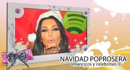 Navidad Poprosera: Celebrities y villancicos (I)