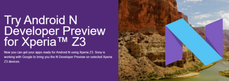 Developer Preview de Android N ya se puede instalar en el Xperia Z3