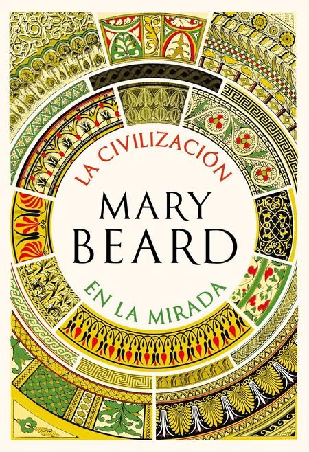 La Civilización En La Mirada Mary Beard