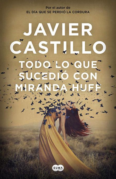 Todo Lo Que Sucedio Con Miranda Huff Libros San Jordi