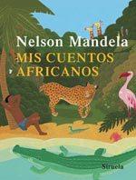 Nelson Mandela y sus cuentos africanos