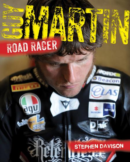 Guy Martin Road Racer Libro