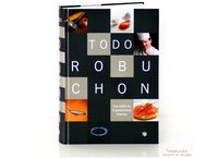 Todo Robuchon. Libro