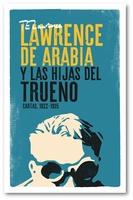 Lawrence de Arabia y las Hijas del Trueno, nuevo libro Macadán Libros