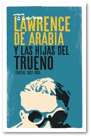 Lawrence de Arabia y las Hijas del Trueno, de la portada a la contraportada
