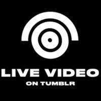 Tumblr está a punto de estrenar su servicio de streaming en directo