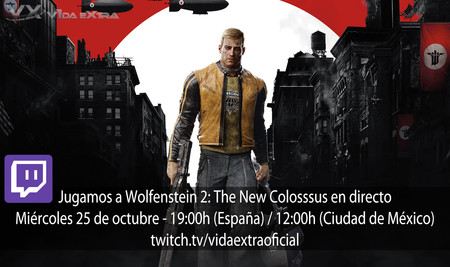 Streaming de Wolfenstein II: The New Colossus a las 19:00h (las 12:00h en Ciudad de México) [finalizado]