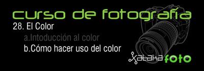Curso de fotografía 28. El Color. Cómo hacer uso del color