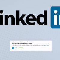 LinkedIn ahora permite buscar nuevo empleo sin que tus jefes se enteren