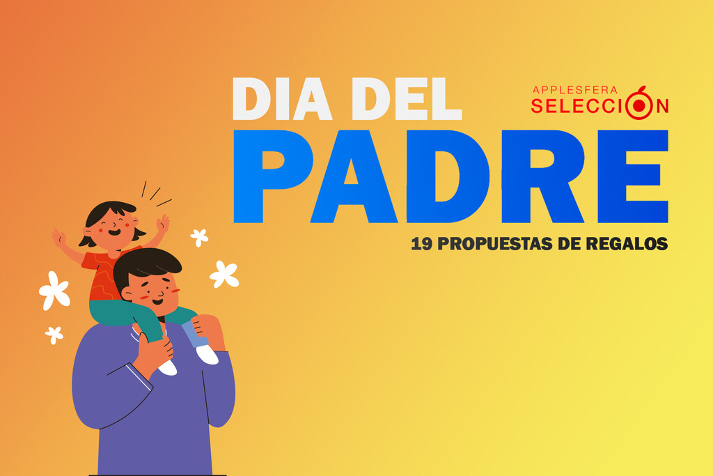 Regalos para el Día del Padre: diecinueve propuestas de aparatos y accesorios para obsequiar el diecinueve de marzo
