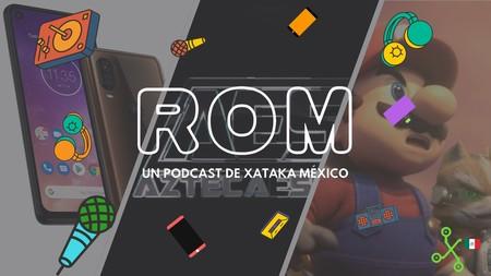 ROM #38: La nueva oportunidad de Motorola en México y la apuesta de TV Azteca por los esports