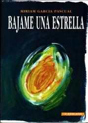 Bájame una Estrella, de Míriam García Pascual