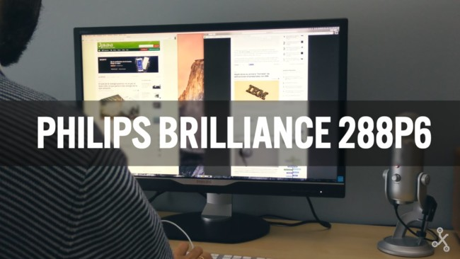 Philips Brilliance 288P6, prueba a fondo de un monitor 4K
