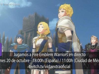 Streaming de Fire Emblem Warriors a las 18:00h (las 11:00h en Ciudad de México) [finalizado]