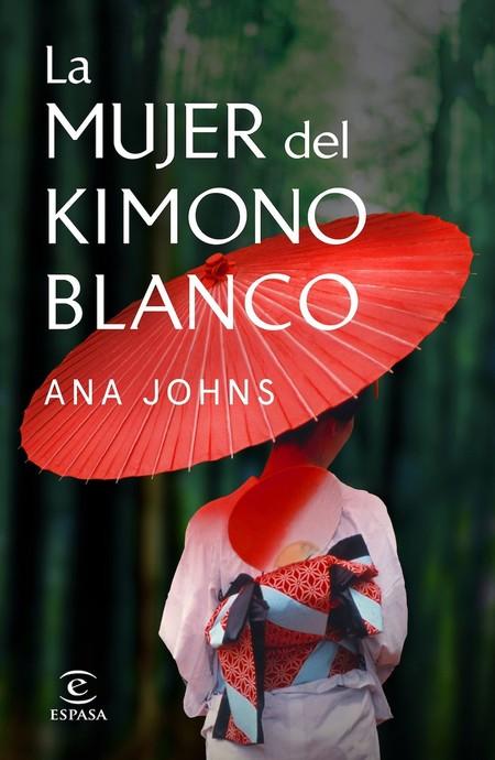 La mujer del kimono blanco, Ana Johns