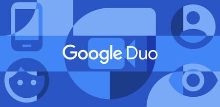 Google Duo ya está activando las videollamadas  con videollamadas de hasta 32 participantes en Android