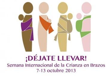 Semana Internacional de la Crianza en Brazos 2013: ¡Déjate llevar!