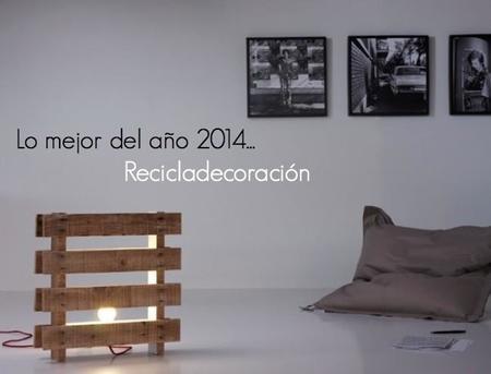 Los mejores proyectos de recicladecoración de 2014