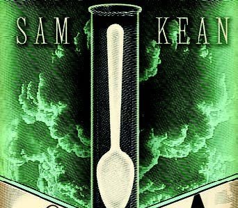 [Libros que nos inspiran] 'La cuchara menguante' de Sam Kean