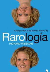 [Libros que nos inspiran] 'Rarología' de Richard Wiseman