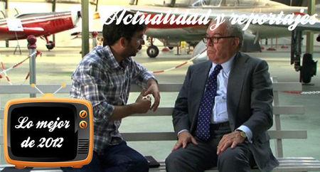 Lo mejor de 2012: Los tres mejores programas de actualidad o reportajes