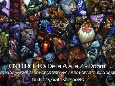 """Doom en directo con la sección """"Dota 2 de la A a la Z"""" a las 22:30 horas (las 15:30 en Ciudad de México) [Finalizado]"""
