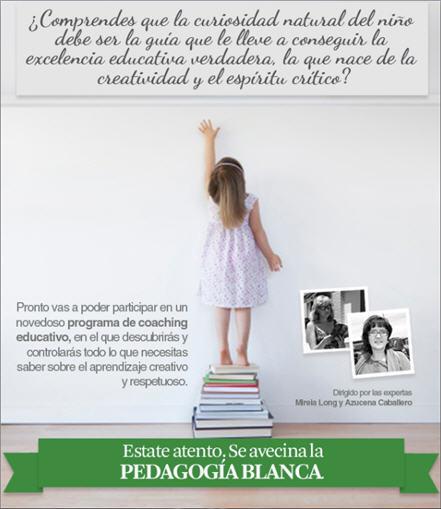 La Pedagogía Blanca