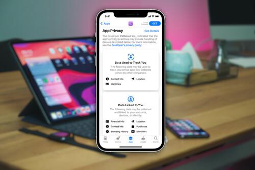 La App Store comienza a mostrar el informe de privacidad sobre nuestros datos de cada aplicación a partir de hoy
