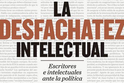 Ignacio Sánchez-Cuenca denuncia 'La desfachatez intelectual'