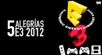 Cinco alegrías del E3 [E3 2012]