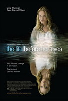 Póster de 'The Life Before Her Eyes' con Uma Thurman