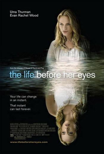 Póster de 'The Life Before Her Eyes' con Uma Thurman