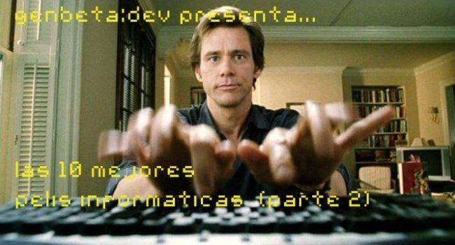 Top 10 pelis informaticas II