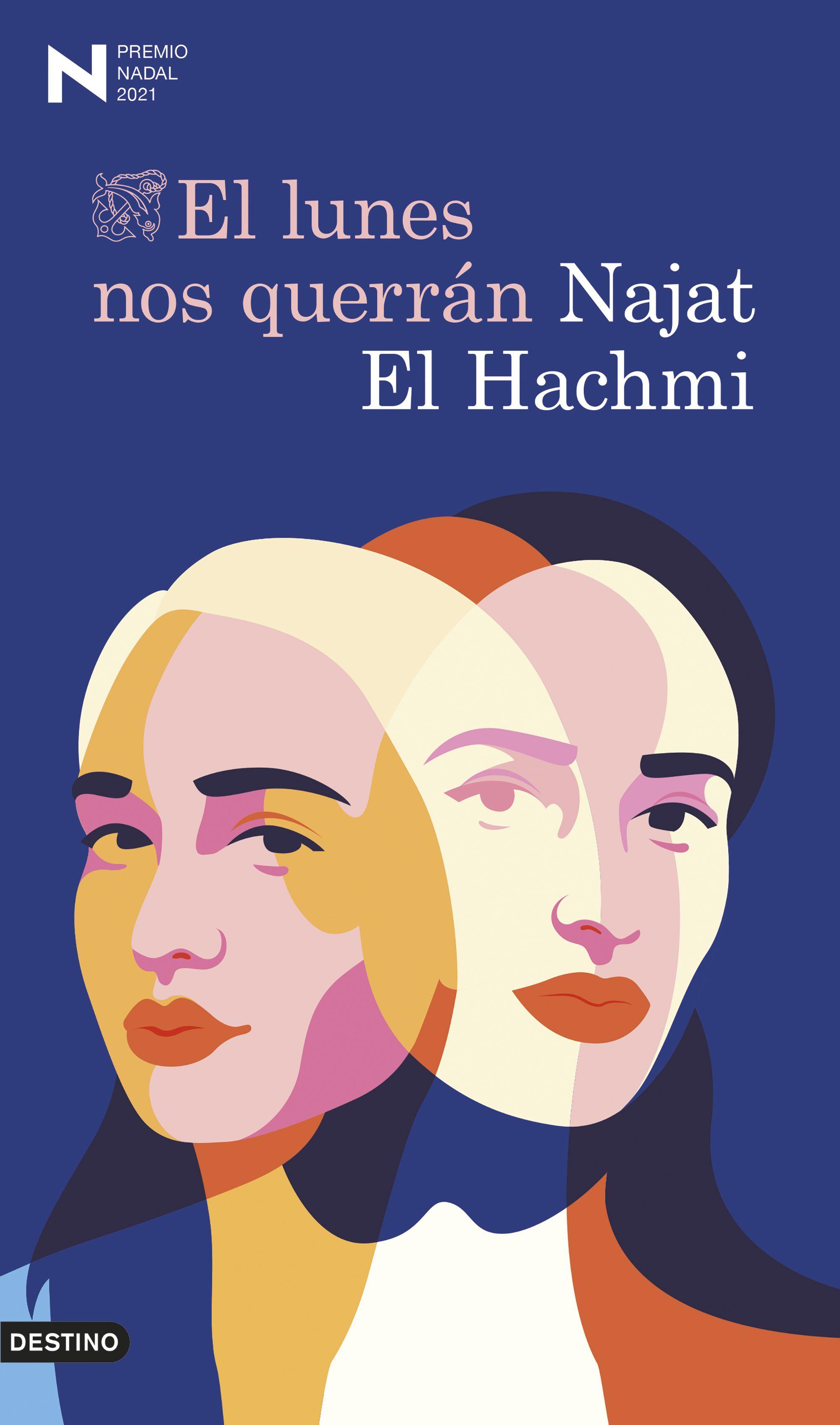 El lunes nos querrán, Najat El Hachmi