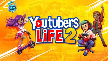 """YouTubers Life 2 llegará el 19 de octubre: el """"simulador"""" de youtuber que tendrá a Rubius, Vegeta777 y hasta PewDiePie como maestros"""