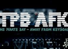 ButakaXataka™: The Pirate Bay - Away From Keyboard