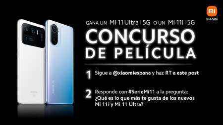 Concurso de película: Xiaomi regala un Mi 11i y Mi11 Ultra entre todos los seguidores de Twitter